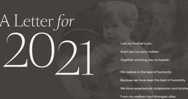 """""""Soy el hijo de mi madre. Y yo soy la madre de nuestro hijo. Juntos les traemos Archewell"""", así lo escribieron Meghan Markle y el príncipe Harry en su carta virtual titulada 'Carta para 2021',"""