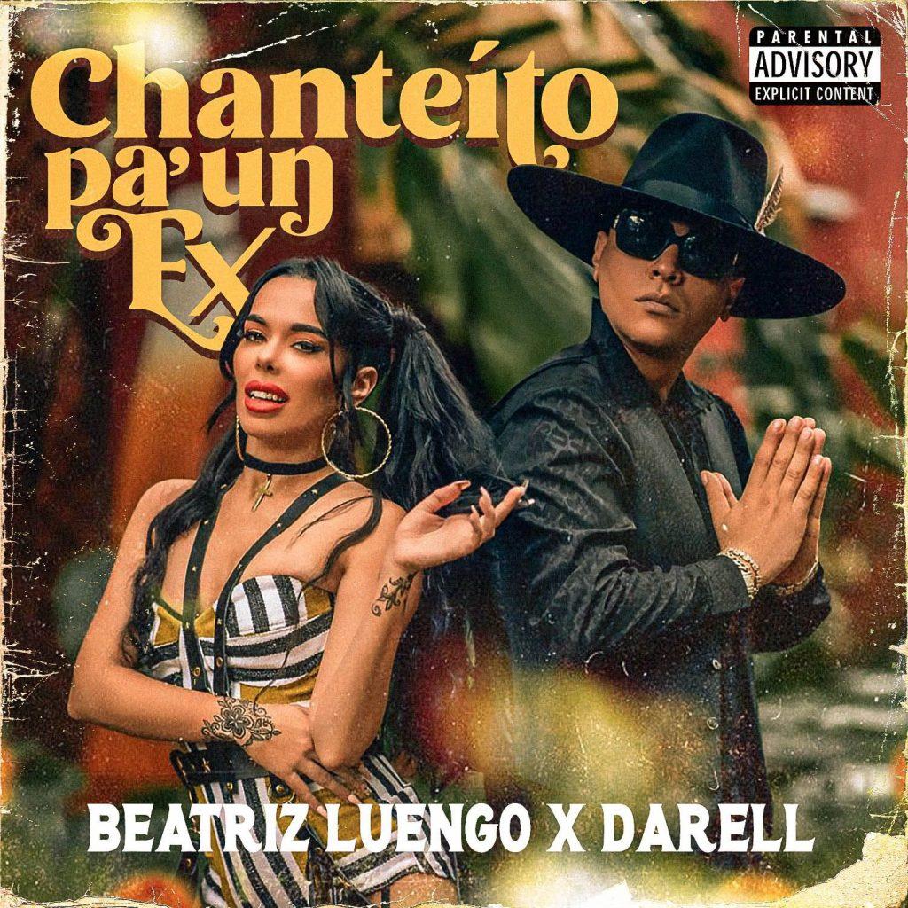 Beatriz Luengo y Darell Chanteíto pa' un ex